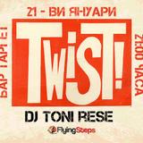 Twist All Night-Toni Rese Dj Set Promo-Bar Target 21 January 2017-Burgas Bulgaria