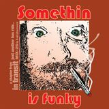 Somethin' Is Funky