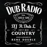 Dub Radio 125 & 126 (Full Unedited Mix) New Country Mega Mix 2017