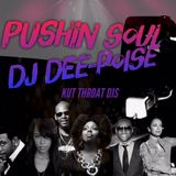 Pushin Soul 1-12-19