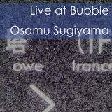 Live at Bubble (1/8/2014)