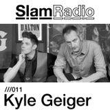 Slam Radio - 011 Kyle Geiger