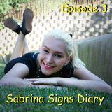 Sabrina Signs Diary Episode 3