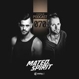 Mateo & Spirit - Mixing.DJ Podcast 070