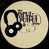 The Input Output Putput radio show: 19th Sep 2018