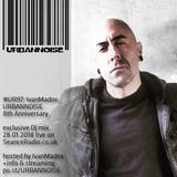 #UR97 // IvanMadox // URBANNOISE 8th Anniversary // 28.01.2018 on SeanceRadio.co.uk