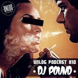 Unlog Podcast #10 - DJ Pound (USA)