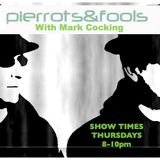 THE PIERROTS AND FOOLS SHOW, WITH MARK COCKING 07.08.2014