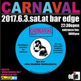 2017.6.3.CARNAVAL LIVE MIX VOL.2 DJ NAKAMATA
