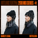 Barely Legal - Outlook Mix Series 2018