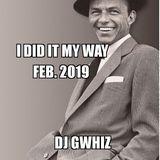 I Did It My Way Feb. 2019