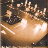 Total Destruction Mixtape B-Side (2001)