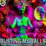 BUSTING MY BALLS