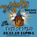 NSB Radio - Shed of Dread Volume 28 Blatant, Discipiles Sounds, Challi-Source - Blatant Birthday