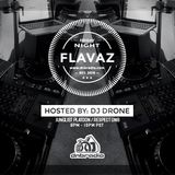 Dj Drone - Friday Night Flavaz 73 Live From Long Beach, CA