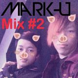 DJ Mark-U Mix#2