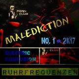 Malediction - Electric confusion No.1 - 2k17 [Ruhrfrequenzen Podcast Show]