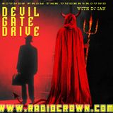 Devil Gate Drive Episode 3 - RadioCrown.com