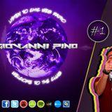 Giovanni Pino - Chic Web Radio #1
