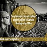 """""""Tres historias, tres disciplinas"""", Programa 20 de """"Corredores de Corazón, 21 de sept 2014"""
