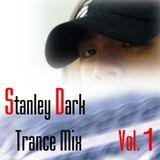 Stanley Dark trance mix  Vol.1