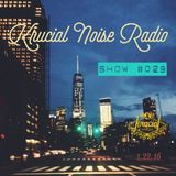 Krucial Noise Radio: Show #029 w/ Mr. BROTHERS
