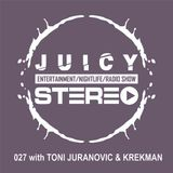 027 with TONI JURANOVIC & KREKMAN
