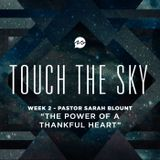 Touch The Sky Part 02 - The Power Of A Thankful Heart