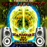 hardcore in my brains (Dj Dragonfly Uptempo freestyle mix)