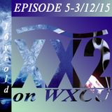 EPISODE 5 - 3/12/15 - HOUR ONE MIX