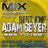 ► Best Of ADAM BEYER pt.1 [1995-1997] ► @ MIX INDUSTRY Radio