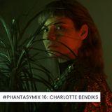#PHANTASYMIX 16: Charlotte Bendiks