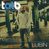 Lubin Exclusive Mixterview for Thrust At That Beat