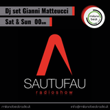 Sautufau Radio Show #01 Selected by Gianni Matteucci!