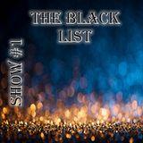 The Black List Show # 1