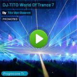 DJ-TITO World Of Trance 7