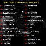 Bizerk Da Jerk - Comin From Da County Part 02.mp3