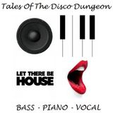 Tales Of The Disco Dungeon (BPV Mix) #005