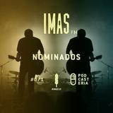 IMAS FM No. 71 - Nominados #IMAS15.