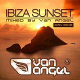 Ibiza Sunset - mixed by Van Angel (May 2012)
