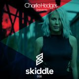 Charlie Hedges presents Skiddle Podcast 008 - Guest Mix DJ S.K.T.