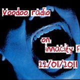 "Voodoo Radio on InnaCity fm 22/01/2011 - ""Wace Show..."""