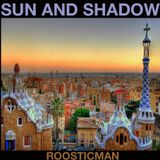 Sun and Shadow - Senior Citizens & Roosticman