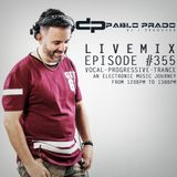 Pablo Prado - Live Mix 355 (Vocal - Progressive - Trance)