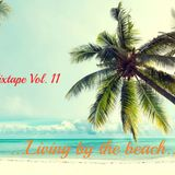 Dj-bac's Mixtape Vol.11 (Living by the beach)
