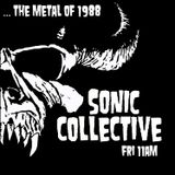 Sonic Collective Episode 62-The metal of 1988