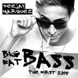 Deejay Marquez - Big Fat Bass 2015 (The First)