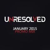 Unresolved - January 2015 PROMO MIX