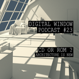 Podcast #23 : CD or ROM?