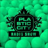 Plastic City Radio Show 17-2016 by Lukas Greenberg